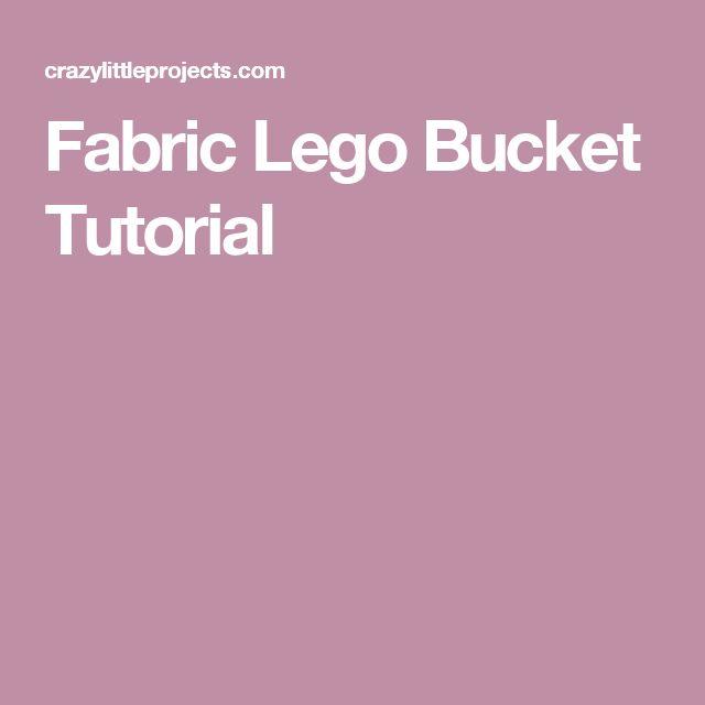 Fabric Lego Bucket Tutorial
