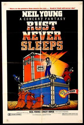 Neil Young concert posters | ... Gallery: CL52215 Rust Never Sleeps Neil Young , A Concert Fantasy