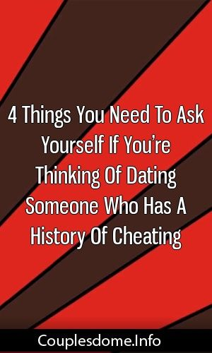 dating a guy with a history of cheating