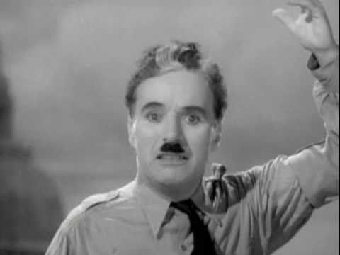 Still incredibly relevant - Charlie Chaplin's  speech in 'The Great Dictator'