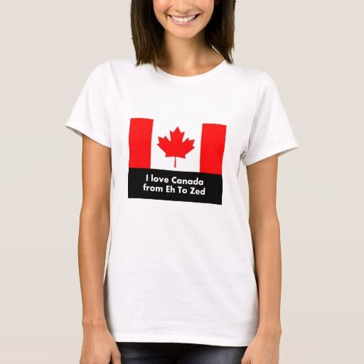 Love Canada from Eh to Zed T-Shirt