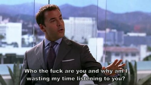 Ari Gold!! Best quotes in television hands down!!
