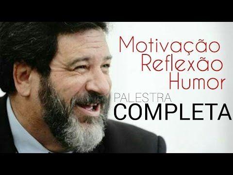 Palestra de MOTIVAÇÃO com Mario Sergio CORTELLA [ Engraçada e Motivacional ] - YouTube