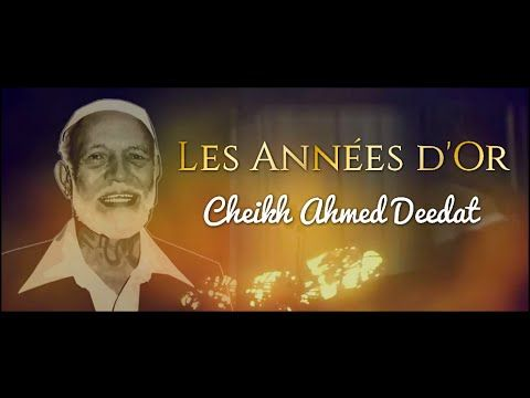 AHMED DEEDAT ┇ LES ANNÉES D'OR - YouTube