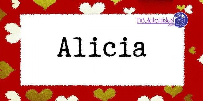 Conoce el significado del nombre Alicia #NombresDeBebes #NombresParaBebes #nombresdebebe - http://www.tumaternidad.com/nombres-de-nina/alicia/