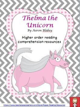 "Aaron Blabey - ""Thelma the Unicorn"" HOT comprehension resources"