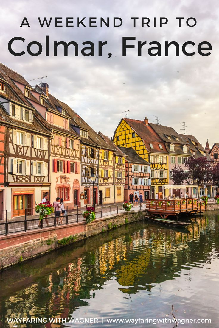 Take the perfect weekend trip to Colmar, France in the Alsace wine region. Colmar, France Food | Colmar, France Things To Do | European Travel | European Travel Tips | Alsace Cuisine