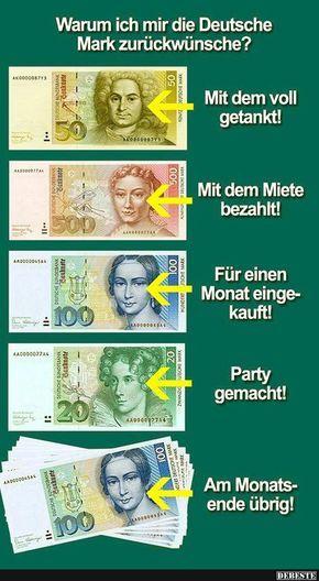 Warum ich mir die Deutsche Mark zurückwünsche? | Lustige Bilder, Sprüche, Witze, echt lustig