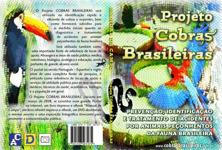 """Sugestão capa livro e DVD """"Manual de Campo"""" e infantil do Projeto Cobras Brasileiras http://www.cobrasbrasileiras.com.br/introducao.html#livroimpresso"""