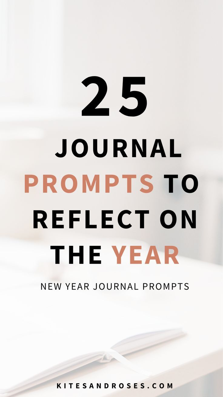 New Year Journal Prompts Journal Prompts To Jumpstart New Year