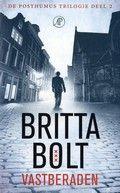 Britta Bolt / Vastberaden (De Posthumus trilogie, dl-2) Thriller met een hoofdrol voor Amsterdam. Pensionhoudster op de Wallen wordt verdacht van moord: een minder fris zaakje voor Pieter Posthumus. (Deel 1  'Heldhaftig'.)