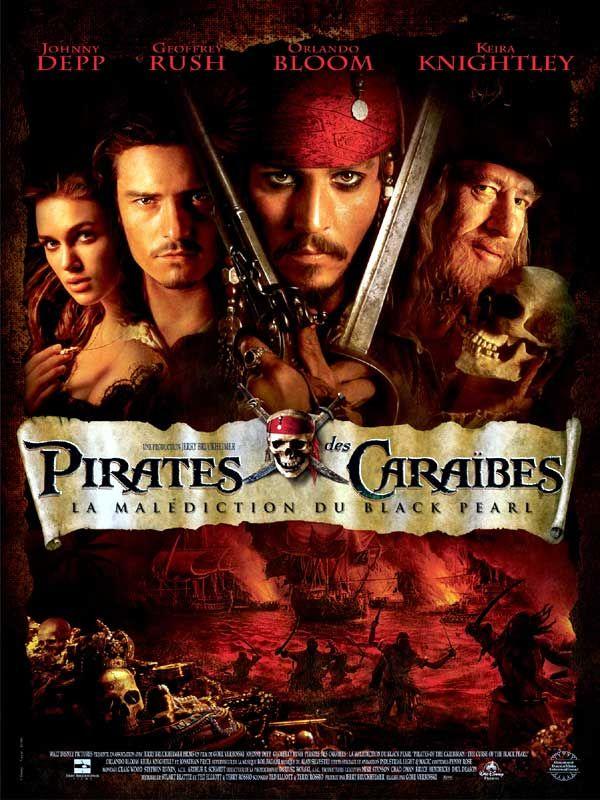 """Pirates des Caraïbes I """"La Malédiction du Black Pearl"""" Date de sortie 13 août 2003 (2h20min) Réalisé par Gore Verbinski Avec Johnny Depp, Geoffrey Rush, Orlando Bloom, Keira Knightley 4/5"""