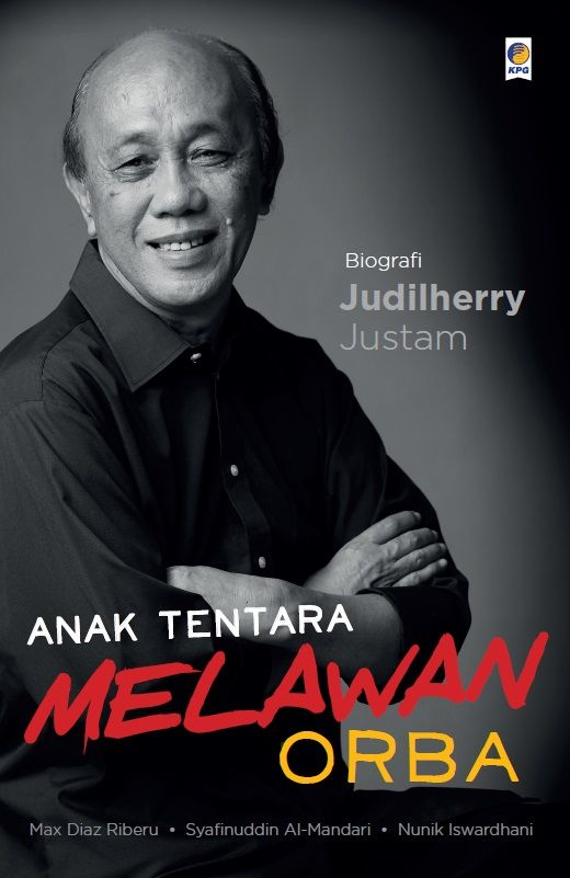 Anak Tentara Melawan Orba by Max Diaz Riberu dkk. Published on 31st of August 2015.