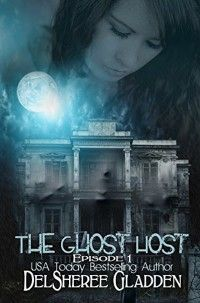 The Ghost Host by DelSheree Gladden