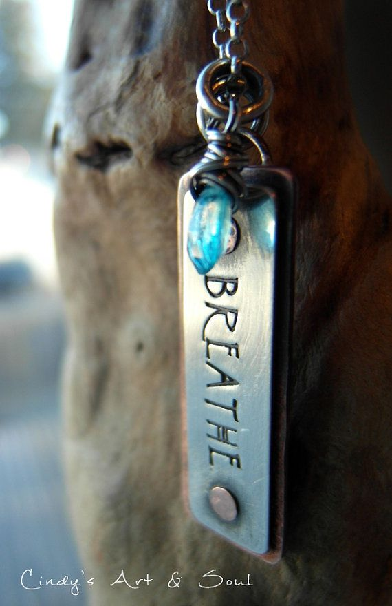 Rustic, hand stamped necklace featuring - BREATHE charm by Cindy's Art & Soul Jewelry