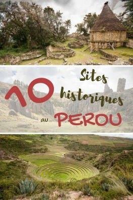 10 sites historiques et culturels complètement dingues à découvrir au Pérou ! Une liste bien utile pour votre futur voyage en Amérique du sud.