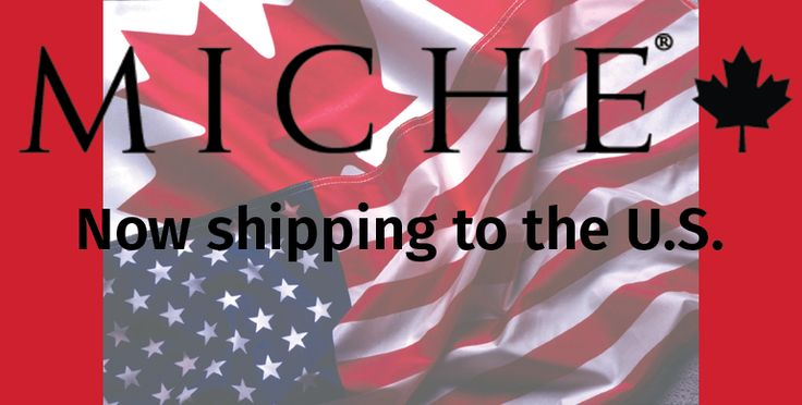 MICHE Canada is now shipping to the U.S. !!!! Share your Miche love and reach out to your friends and relatives south of the border. Drop Ship flat rate - $20.00 Canadian! To order: www.homepartyrep.com/lucie_levasseur All orders are in Canadian dollars and will be converted to USD funds on their cc statements.