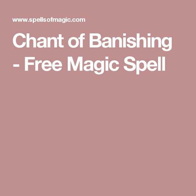Chant of Banishing - Free Magic Spell
