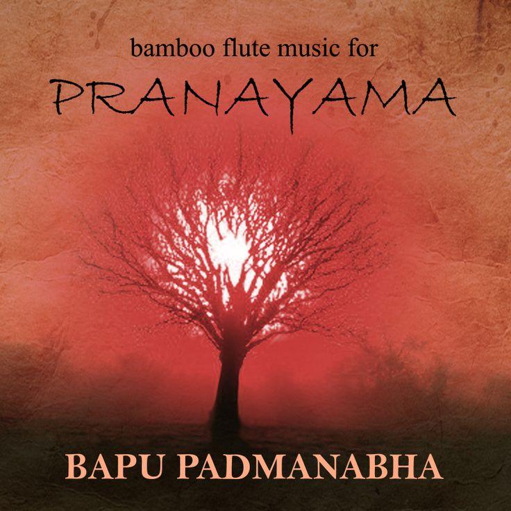 """MUSIC for PRANAYAMA"" by Bapu Padmanabha (Bapu Flute)"