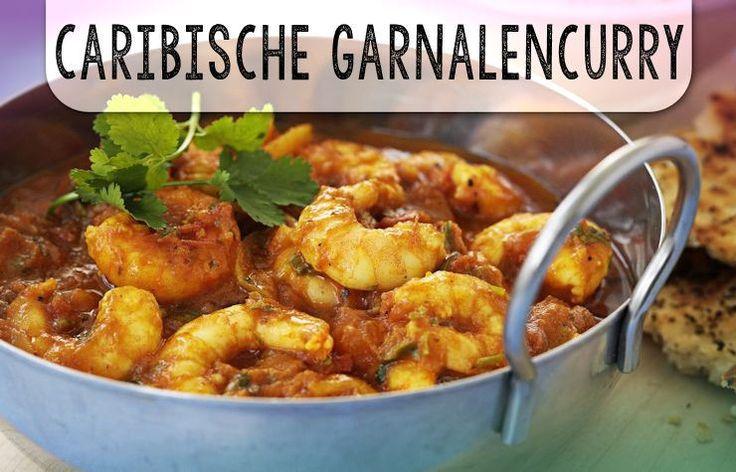 Caribische Garnalencurry - Het grote voordeel van garnalen is dat ze zo snel…