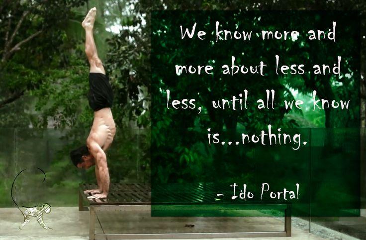 Ido Portal Quote Knowledge