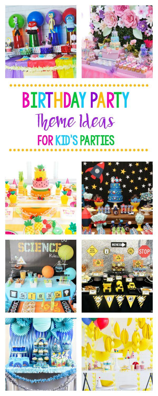 Fun Birthday Party Theme Ideas for Kid's Birthday Parties