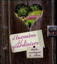 Il taccuino del giardiniere - Gribaudo
