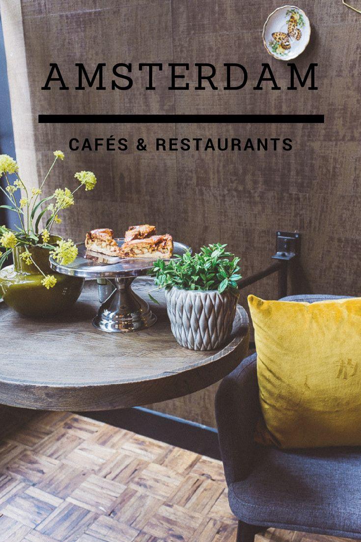 CAFÉS & RESTAURANTS IN AMSTERDAM