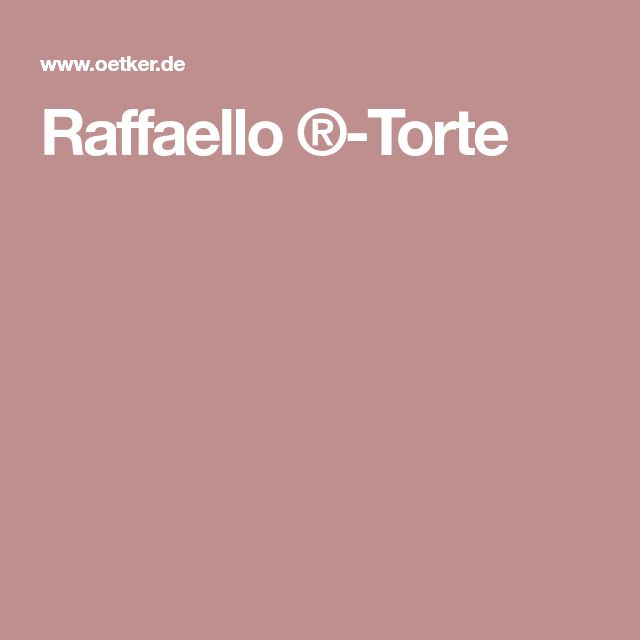 Raffaello ®-Torte