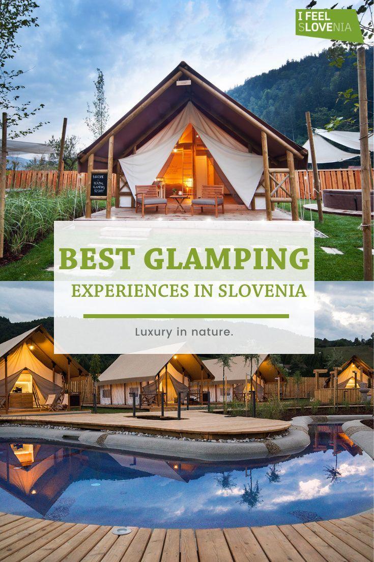 Glamping Unique Architecture In Slovenia In 2021 Glamping Resorts Glamping Unique Architecture