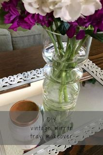 DIY Vintage Mirror Tray Makeover | A Life of Love and Joy