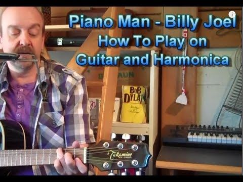 Billy Joel Piano Man Lesson on Guitar and Harmonica by George Goodman - YouTube