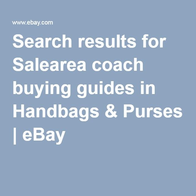 All 6 Salearea coach buying guides in Handbags & Purses | eBay
