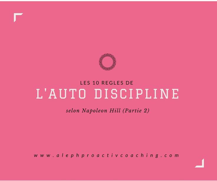 réussite succès discipline motivation performance napoleon hill life coaching développement personnel gestion des émotions stress bien être mental