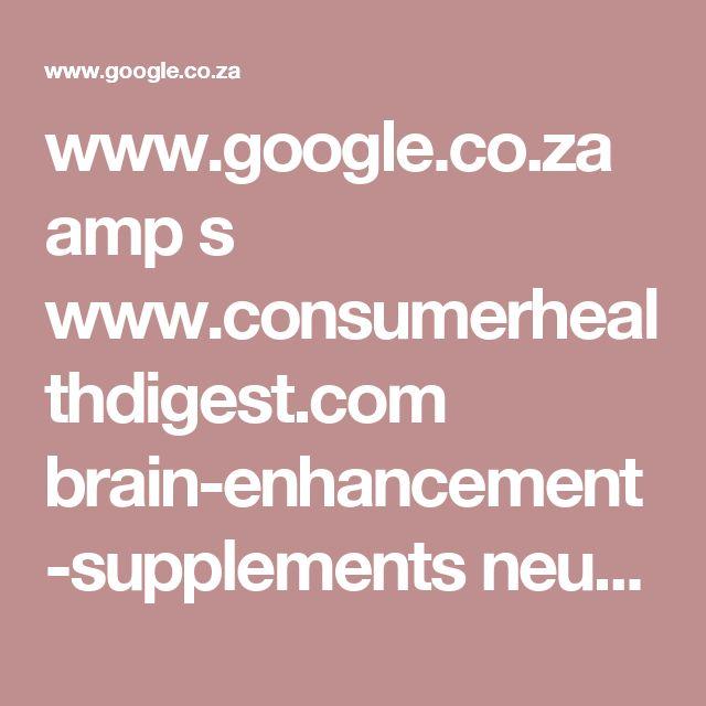 www.google.co.za amp s www.consumerhealthdigest.com brain-enhancement-supplements neurovibran.html amp