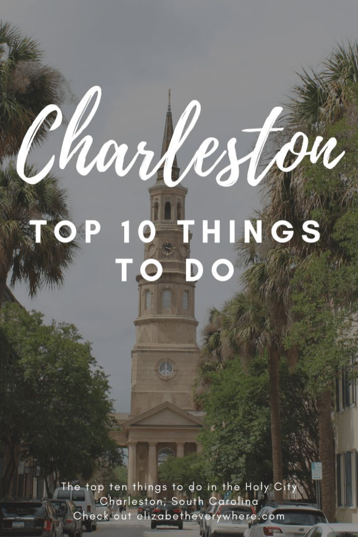 Best Things To Do In Charleston Sc Charleston Sc Things To Do