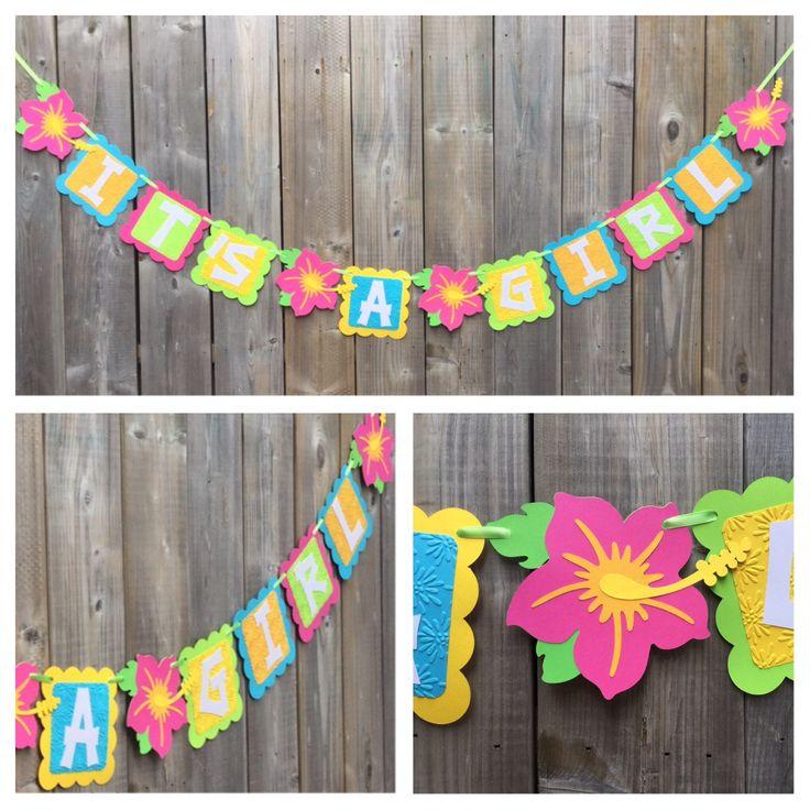 ITu0027S A GIRL Luau Theme Banner, Luau Baby Shower Banner, Tiki Party  Decoration, Luau Party Bright Tropical Banner, Tropical Flower Banner