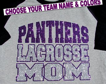 """Lacrosse Mom Shirt - Short Sleeve Jersey Style with Your Team Name and """"LACROSSE MOM"""",  Choose your Team Name, Sleeve Color & Glitter Color"""