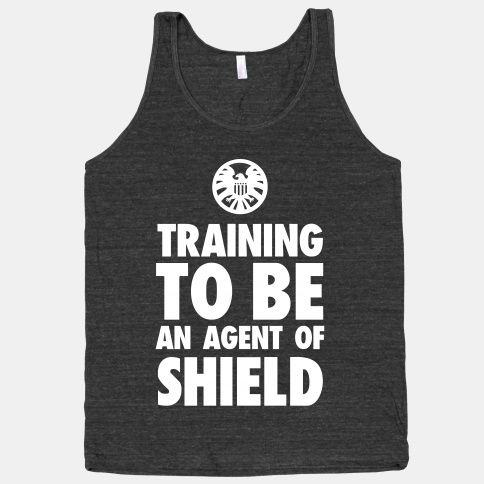 Training to be an Agent of Shield | HUMAN | T-Shirts, Tanks, Sweatshirts and Hoodies