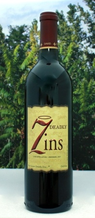 $13.86 Seven Deadly Zins A favorite Zinfandel here---Oh so deadly!