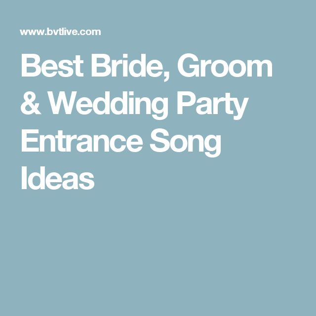 Best Wedding Entrance Song: 25+ Best Ideas About Reception Entrance Songs On Pinterest