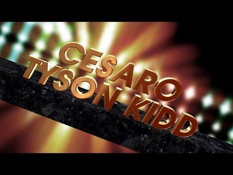Cesaro & Tyson Kidd Entrance Video - YouTube