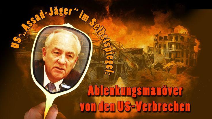 """US-""""Assad-Jäger"""" im Selbstspiegel: Ablenkungsmanöver von den US-Verbrech..."""