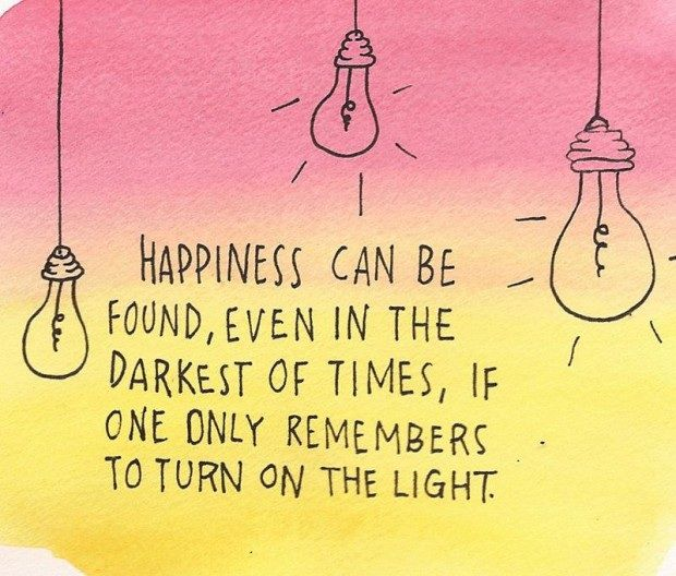 Happiness can be found  Inspiring Quotes  Pinterest