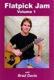 Brad Davis: Flatpick Jam, Vol. 1 [DVD]