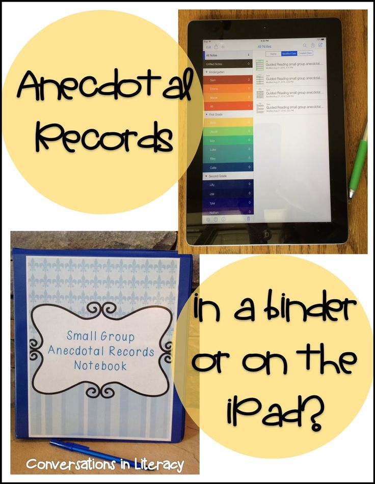 Great tips for Keeping Anecdotal Records- tips for having them a binder and for keeping notes on an iPad!
