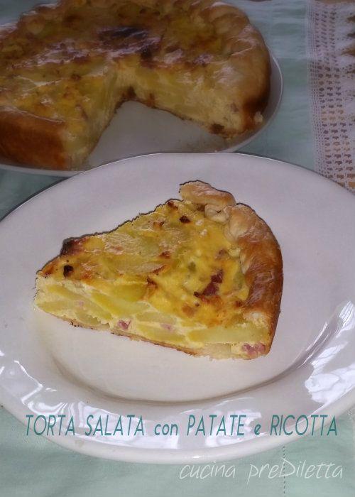 Torta salata con patate e ricotta, ricetta, cucina preDiletta