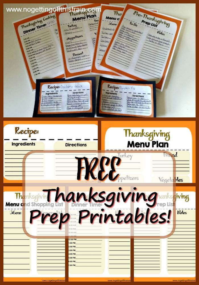 Need help organizing your Thanksgiving dinner? Here are FREE printables to include your menu, shopping list, recipes, prep, and cooking day timeline! www.nogettingoffthistrain.com