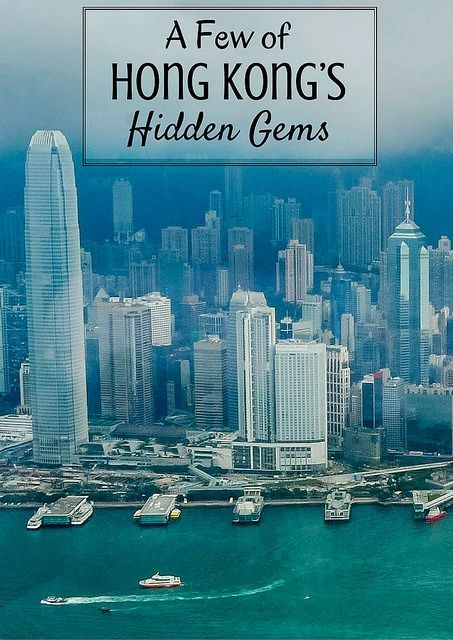 A Few of Hong Kong's Hidden Gems-- you will be so glad you found out about this little-known places!