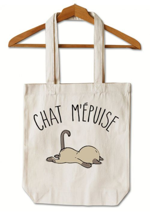 "Tote Bag ""Chat m'épuise"""